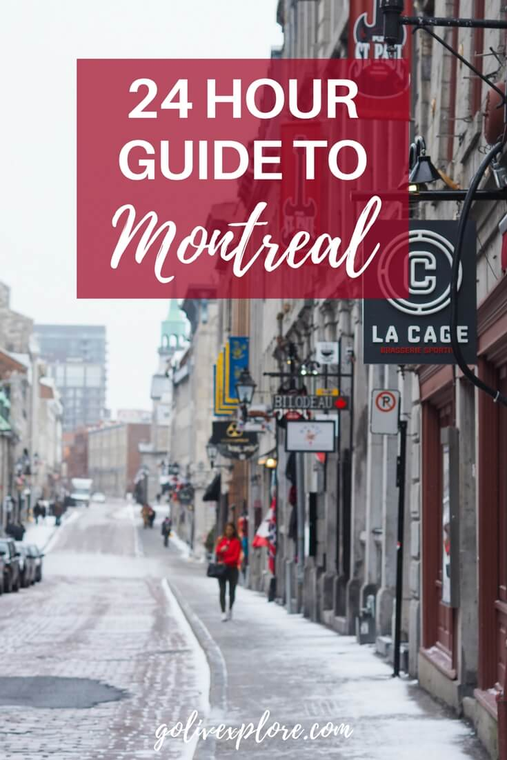 How To Spend 24 Hours in Montreal